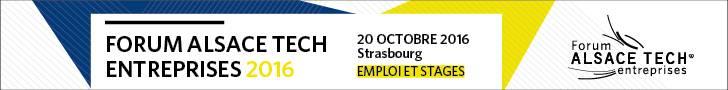 Forum Alsace Tech entreprises jeudi 20 octobre 2016